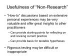 usefulness of non research