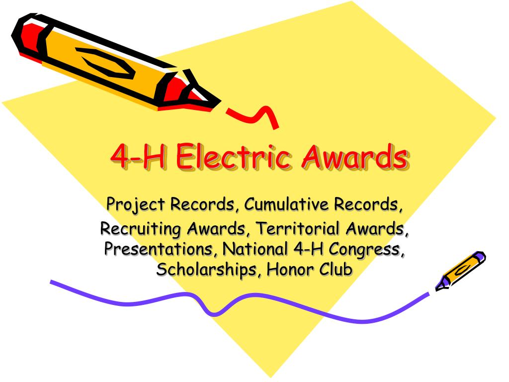 4 h electric awards l.