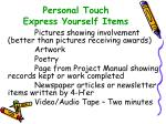 personal touch express yourself items