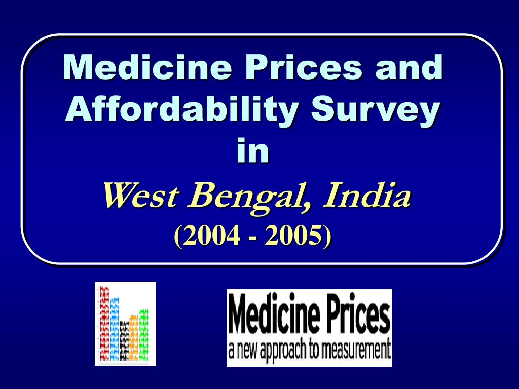 medicine prices and affordability survey in west bengal india 2004 2005 l.