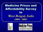 medicine prices and affordability survey in west bengal india 2004 2005