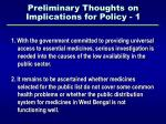 preliminary thoughts on implications for policy 1
