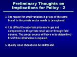 preliminary thoughts on implications for policy 2