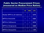 public sector procurement prices measured as median price ratios