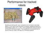 performance for tracked robots