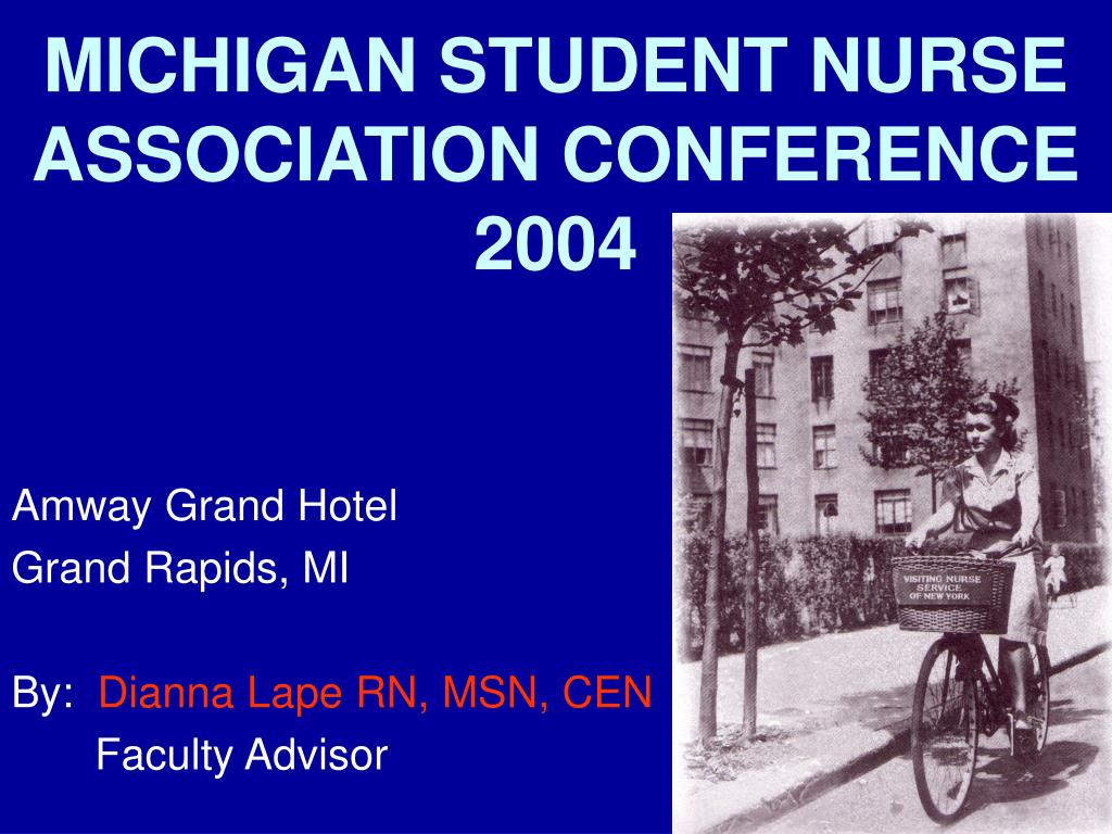 michigan student nurse association conference 2004 l.