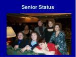 senior status