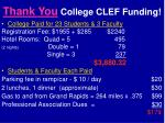 thank you college clef funding