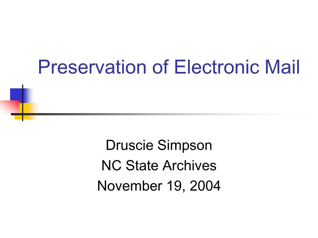 preservation of electronic mail l.