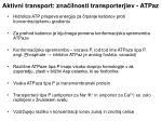 aktivni transport zna ilnosti transporterjiev atpaz