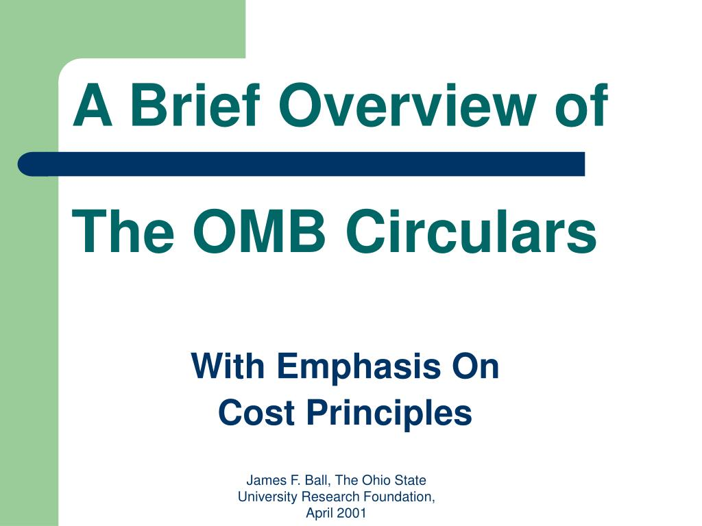 a brief overview of the omb circulars l.