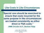 like costs in like circumstances22