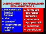 o surgimento do feudalismo est associado