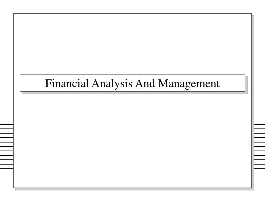 financial analysis and management l.