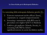 le linee guida per la retinopatia diabetica26