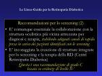 le linee guida per la retinopatia diabetica49
