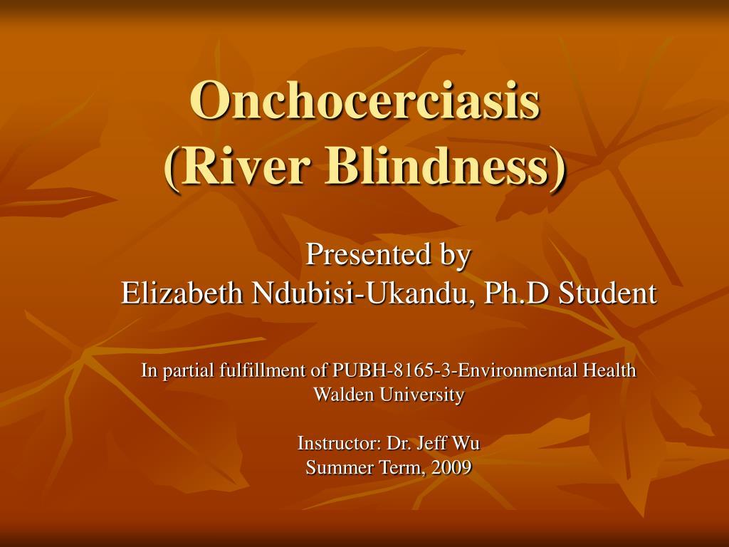 onchocerciasis river blindness l.