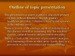 outline of topic presentation