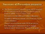 successes of prevention measures