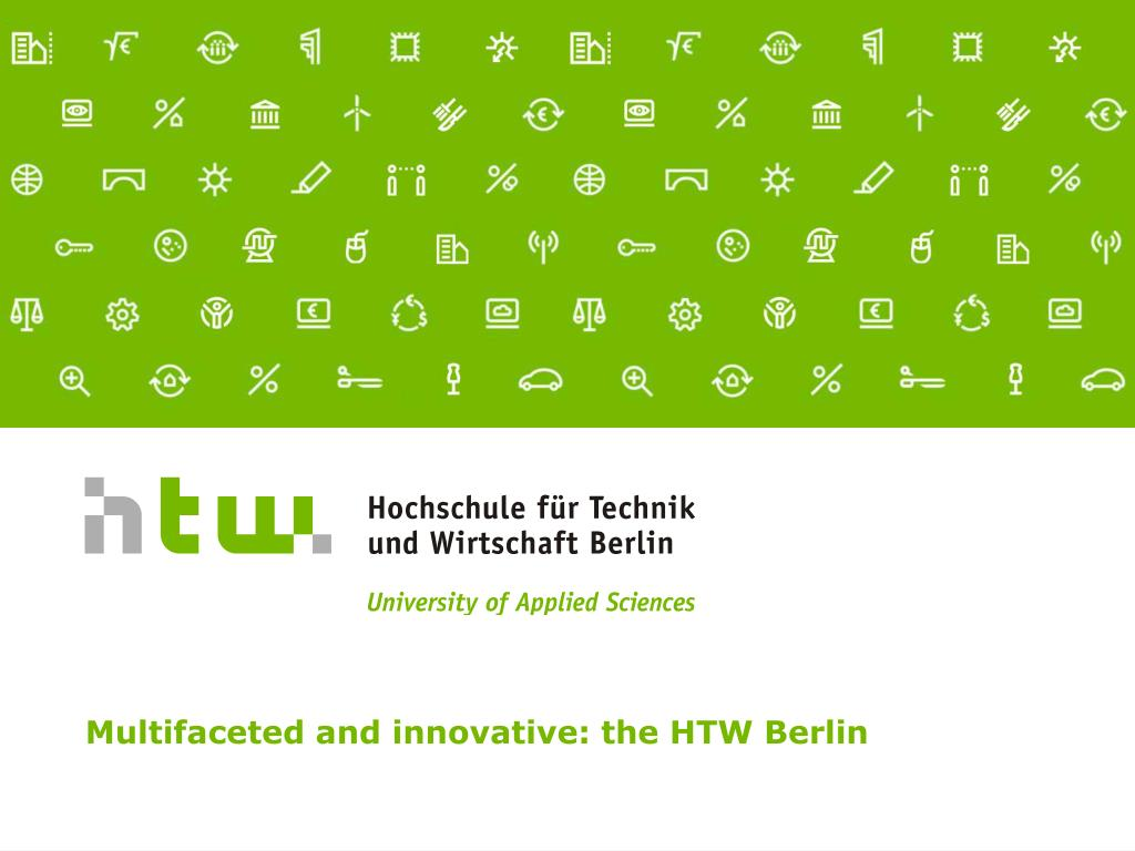 multifaceted and innovative the htw berlin l.