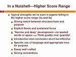 in a nutshell higher score range