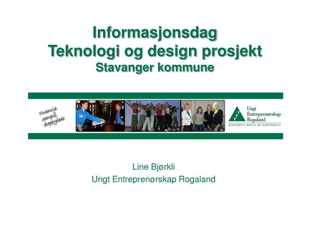 informasjonsdag teknologi og design prosjekt stavanger kommune l.