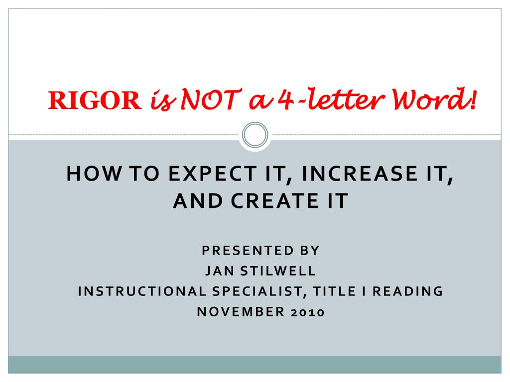 rigor is not a 4 letter word l.