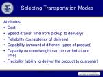 selecting transportation modes