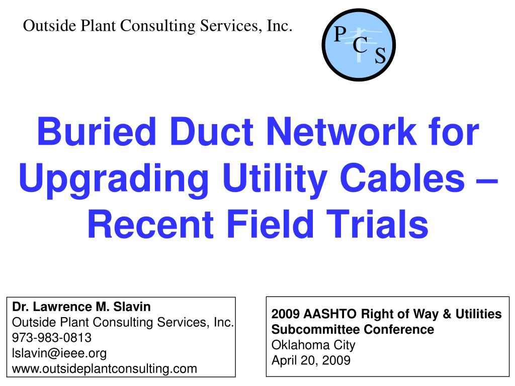 buried duct network for upgrading utility cables recent field trials l.