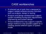 case workbenches