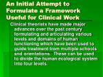 an initial attempt to formulate a framework useful for clinical work