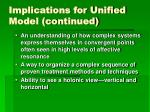 implications for unified model continued