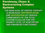parsimony chaos restructuring complex systems