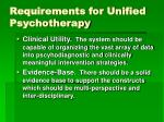 requirements for unified psychotherapy