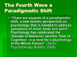 the fourth wave a paradigmatic shift