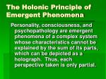 the holonic principle of emergent phenomena