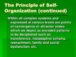 the principle of self organization continued