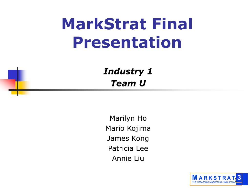 markstrat tips Market forecast conclusion mkt 448 - marketing management markstrat marketing plan group r december 13th, 2012 company analysis customer analysis.