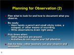 planning for observation 2