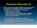 planning for observation 3