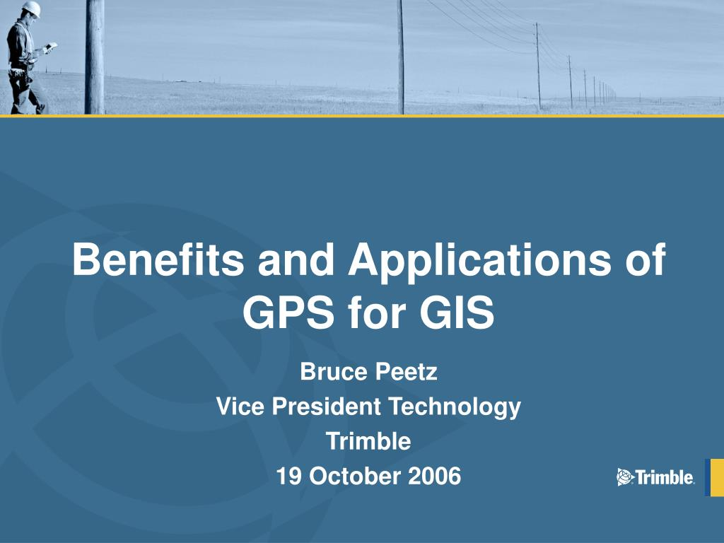 benefits and applications of gps for gis l.