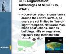 gps augmentation advantages of ndgps vs waas