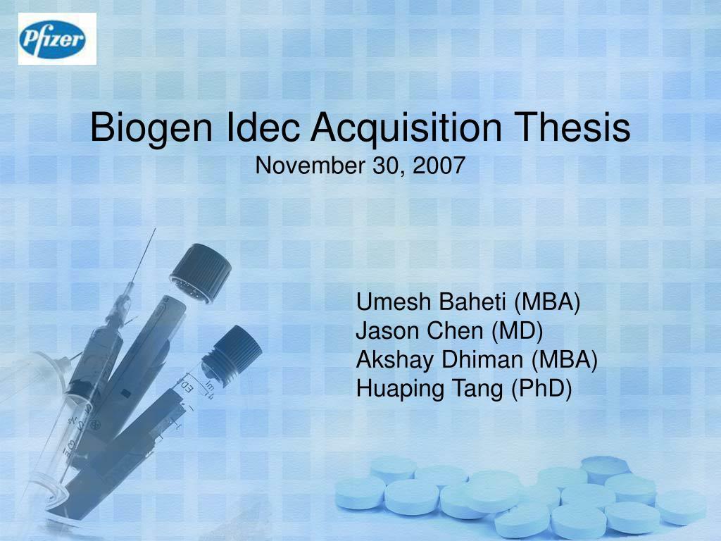 biogen idec acquisition thesis november 30 2007 l.