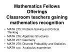 mathematics fellows offerings classroom teachers gaining mathematics recognition