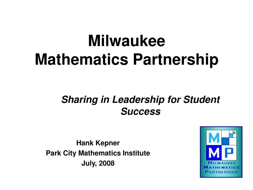 milwaukee mathematics partnership l.