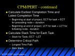 cpm pert continued