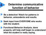 determine communicative function of behavior