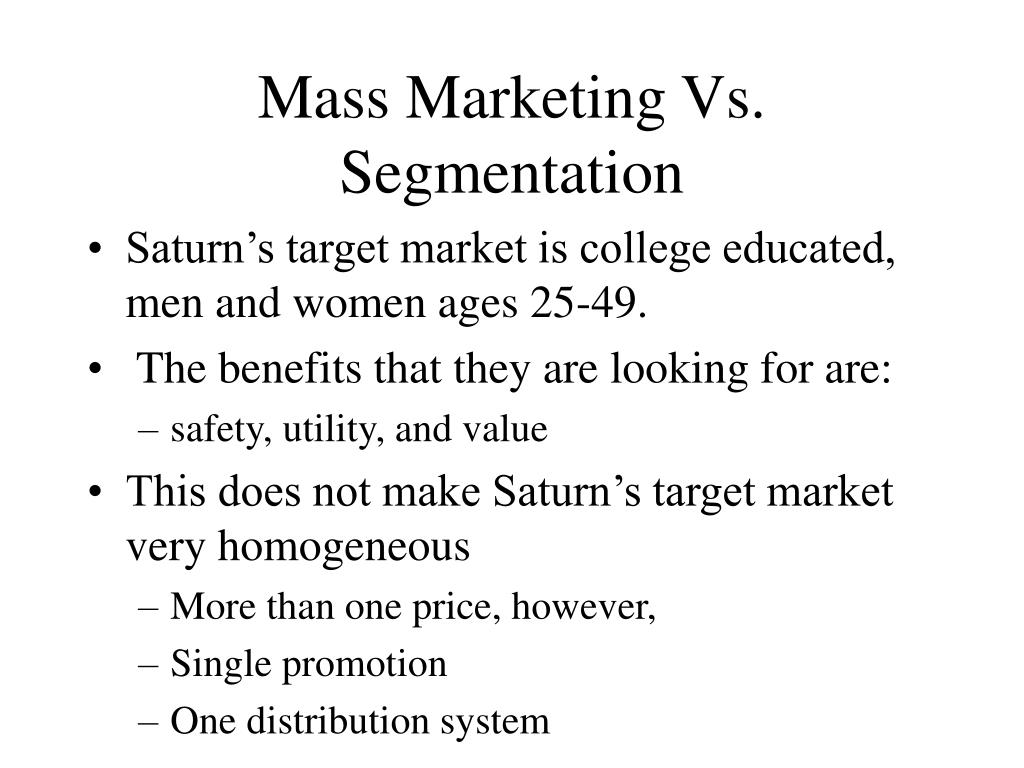 mass marketing vs segmentation l.