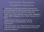 the chronic pneumonia polyarthritis syndrome