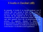 il livello in decibel db